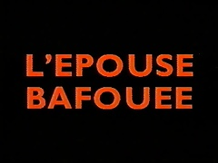 Classic French : L'epouse bafouee